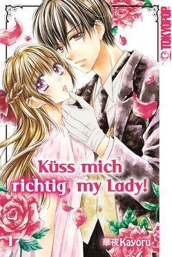 Küss mich richtig, my Lady! 01 von Kayoru