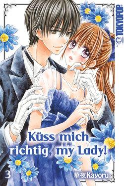 Küss mich richtig, my Lady! 03 von Kayoru