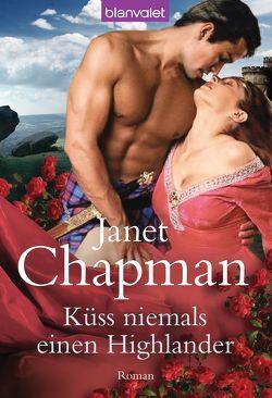 Küss niemals einen Highlander von Chapman,  Janet, Lenz,  Anke