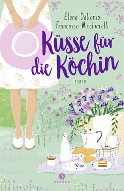 Küsse für die Köchin von Dallorso,  Elena & Nicchiarelli,  Francesco, Landgrebe,  Christiane