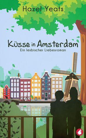 Küsse in Amsterdam von Hazel,  Yeats
