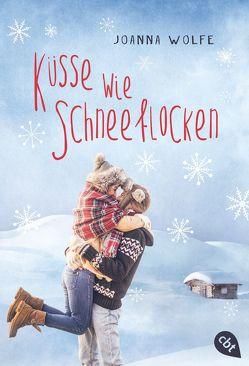 Küsse wie Schneeflocken von Wolfe,  Joanna