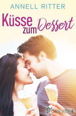 Küsse zum Dessert von Ritter,  Annell
