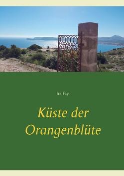 Küste der Orangenblüte von Fay,  Ira