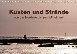 Küsten und Strände von der Nordsee bis zum Mittelmeer (Tischkalender 2019 DIN A5 quer) von Grupp,  Heiko