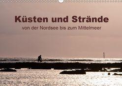 Küsten und Strände von der Nordsee bis zum Mittelmeer (Wandkalender 2019 DIN A3 quer) von Grupp,  Heiko