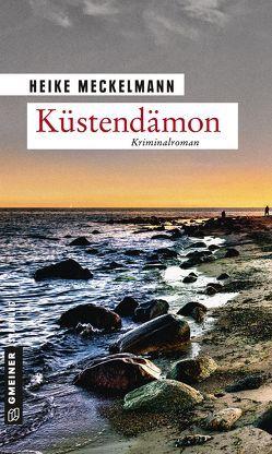 Küstendämon von Meckelmann,  Heike