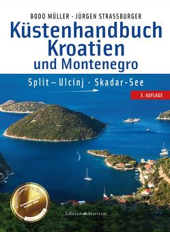 Küstenhandbuch Kroatien und Montenegro von Müller,  Bodo, Straßburger,  Jürgen