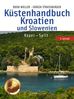 Küstenhandbuch Kroatien und Slowenien von Müller,  Bodo, Straßburger,  Jürgen