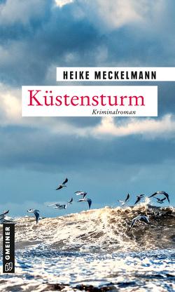 Küstensturm von Meckelmann,  Heike