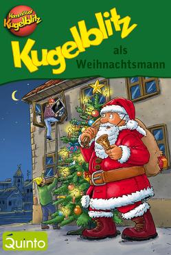 Kugelblitz als Weihnachtsmann von Brandstetter,  Johann, Gerber,  Hannes, Scheffler,  Ursel, Walther,  Max