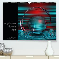Kugelsicher durchs Jahr (Premium, hochwertiger DIN A2 Wandkalender 2021, Kunstdruck in Hochglanz) von manhART