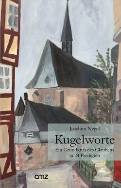 Kugelworte von Negel,  Joachim