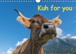 Kuh for you (Wandkalender 2018 DIN A4 quer) von Kaina,  Miriam