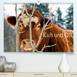 Kuh und Co. (Premium, hochwertiger DIN A2 Wandkalender 2021, Kunstdruck in Hochglanz) von Ehmke,  E.