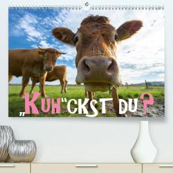 Kuhckst du? (Premium, hochwertiger DIN A2 Wandkalender 2021, Kunstdruck in Hochglanz) von Herzog,  Gregor