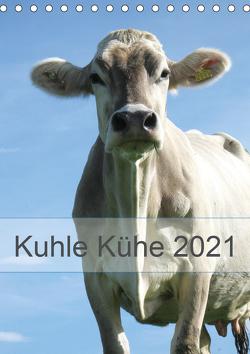 Kuhle Kühe 2021 (Tischkalender 2021 DIN A5 hoch) von Dietsch,  Monika