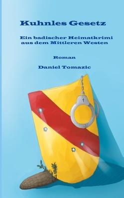 Kuhnles Gesetz von Tomazic,  Daniel