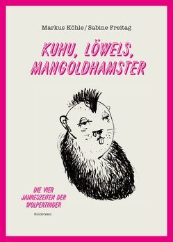Kuhu, Löwels, Mangoldhamster von Freitag,  Sabine, Köhle,  Markus