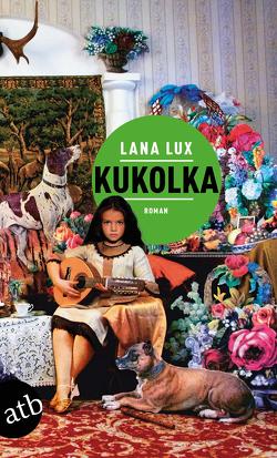 Kukolka von Lux,  Lana