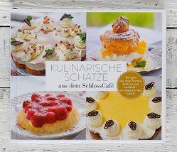 Kulinarische Schätze aus dem SchlossCafé von Heuer,  Ina