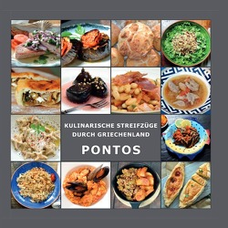 Kulinarische Streifzüge durch Griechenland / Pontische rezepte von Laftsidis-Krüger,  Maria, Pergialis,  Dimitrios