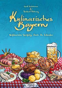 Kulinarisches Bayern von Holzheimer,  Gerd, Pedarnig,  Dietlind
