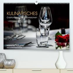 Kulinarisches – Gastronomische Impressionen (Premium, hochwertiger DIN A2 Wandkalender 2021, Kunstdruck in Hochglanz) von Kahl,  Hubertus