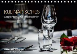 Kulinarisches – Gastronomische Impressionen (Tischkalender 2018 DIN A5 quer) von Kahl,  Hubertus