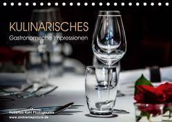 Kulinarisches – Gastronomische Impressionen (Tischkalender 2019 DIN A5 quer) von Kahl,  Hubertus