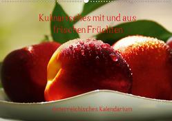 Kulinarisches mit und aus frischen Früchten österreichisches KalendariumAT-Version (Wandkalender 2021 DIN A2 quer) von N.,  N.