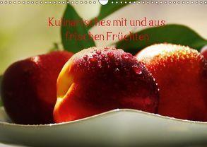 Kulinarisches mit und aus frischen Früchten (Wandkalender 2018 DIN A3 quer) von N.,  N.