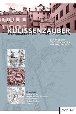 Kulissenzauber von Escher,  Gudrun, Leyser-Droste,  Magdalena, Ollenik,  Walter, Reicher,  Christa, Utku,  Yasemin