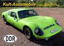 Kult-Automobile aus dem Osten (Wandkalender 2019 DIN A2 quer) von u.a.,  KPH