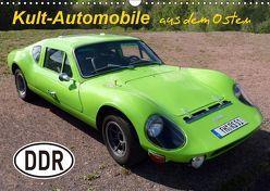 Kult-Automobile aus dem Osten (Wandkalender 2019 DIN A3 quer) von u.a.,  KPH