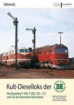 Kult-Dieselloks der DR von Koschinski,  Konrad, Rittig,  Franz, Weisbrod,  Manfred