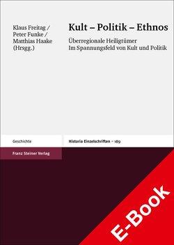 Kult – Politik – Ethnos von Freitag,  Klaus, Funke,  Peter, Haake,  Matthias