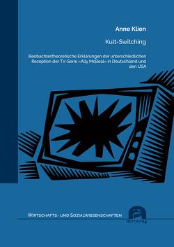 Kult-Switching von Klien,  Anne