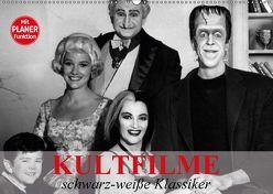 Kultfilme – schwarz-weiße Klassiker (Wandkalender 2018 DIN A2 quer) von Stanzer,  Elisabeth