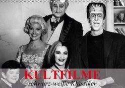 Kultfilme – schwarz-weiße Klassiker (Wandkalender 2018 DIN A3 quer) von Stanzer,  Elisabeth