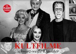 Kultfilme – schwarz-weiße Klassiker (Wandkalender 2019 DIN A2 quer) von Stanzer,  Elisabeth