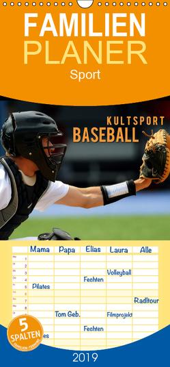 Kultsport Baseball – Familienplaner hoch (Wandkalender 2019 , 21 cm x 45 cm, hoch) von Bleicher,  Renate