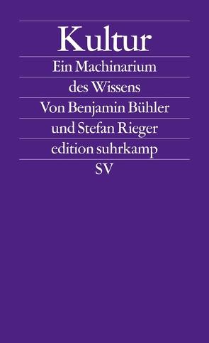 Kultur von Bühler,  Benjamin, Rieger,  Stefan