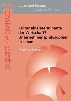 Kultur als Determinante der Wirtschaft? von Feldmann,  Thomas