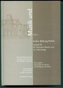 Kultur, Bildung, Politik von Heister,  Hanns W, Hochstein,  Wolfgang