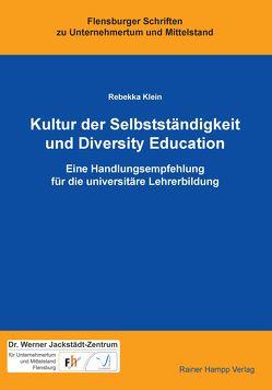 Kultur der Selbstständigkeit und Diversity Education von Klein,  Rebekka