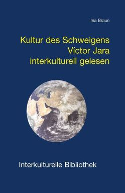 Kultur des Schweigens. von Braun,  Ina