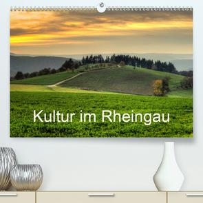Kultur im Rheingau (Premium, hochwertiger DIN A2 Wandkalender 2020, Kunstdruck in Hochglanz) von Hess,  Erhard