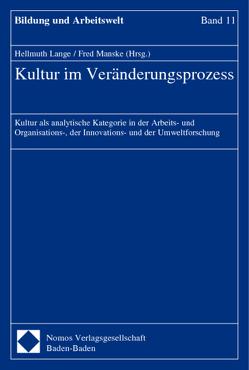 Kultur im Veränderungsprozess von Lange,  Hellmuth, Manske,  Fred