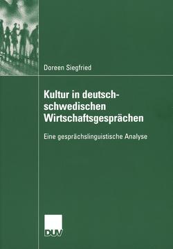 Kultur in deutsch-schwedischen Wirtschaftsgesprächen von Hornscheidt,  PD Dr. Antje, Siegfried,  Doreen